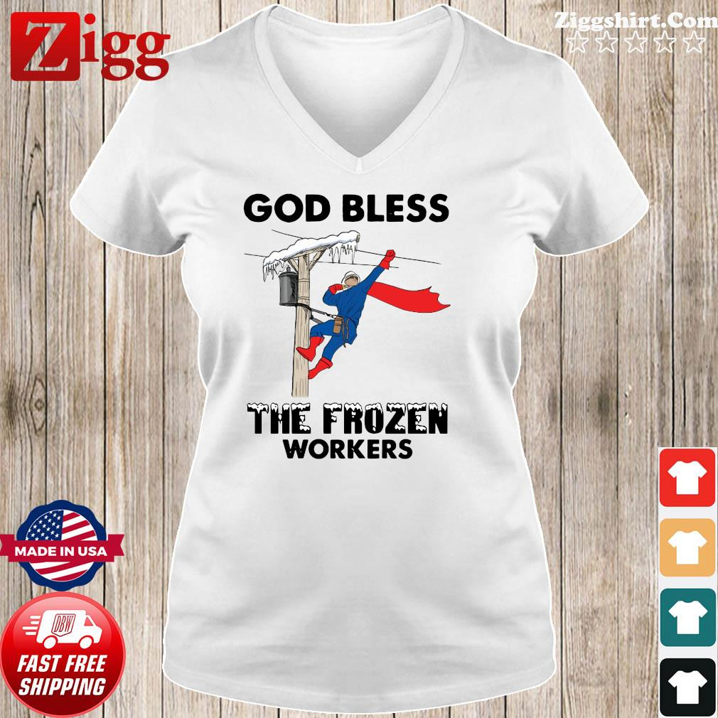 Official The God Bless The Frozen Workers 2021 Texas Strong Shirt Ladies tee