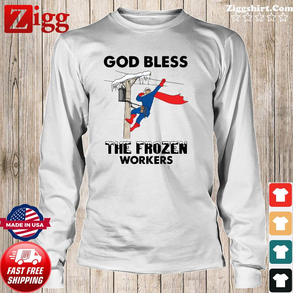 Official The God Bless The Frozen Workers 2021 Texas Strong Shirt Long Sweater
