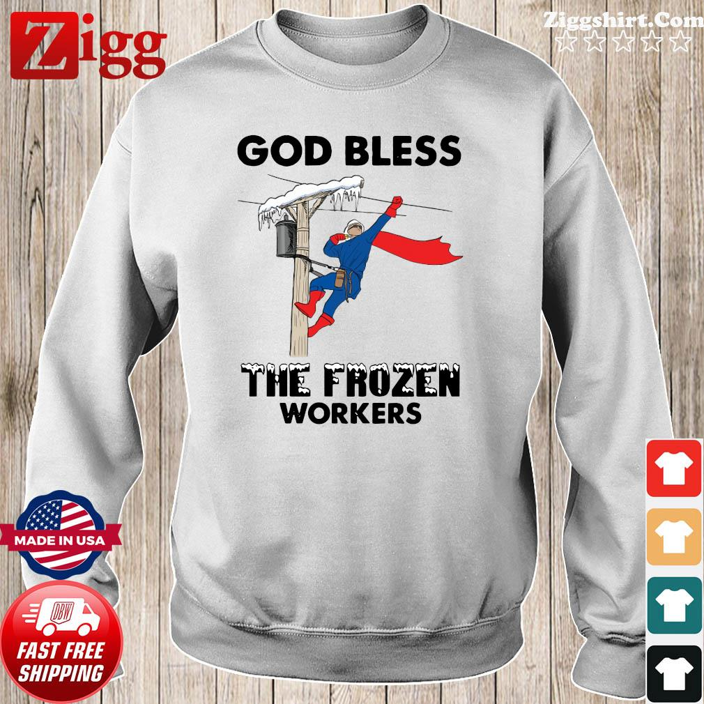 Official The God Bless The Frozen Workers 2021 Texas Strong Shirt Sweater