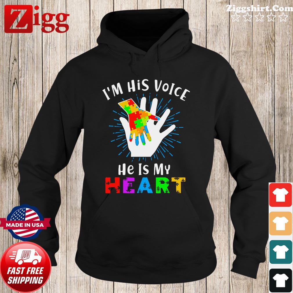 Official I'm His Voice He Is My Heart Autism Shirt Hoodie