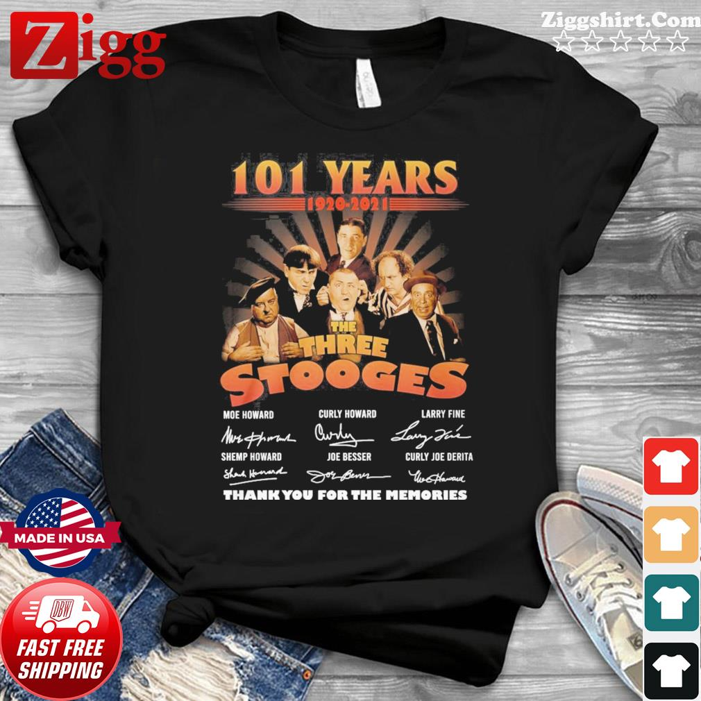 Official The Three Stooges 101 Years 1920 2021 Signatures Thank You For The Memories Shirt