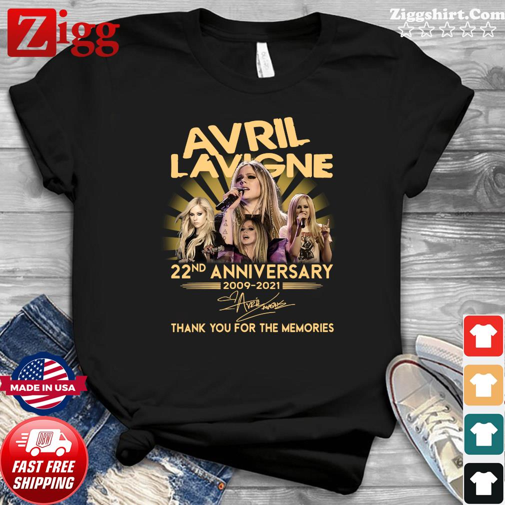 22nd Anniversary 1999 2021 Of The Avril Lavigne Signature Thank You For The Memories Shirt