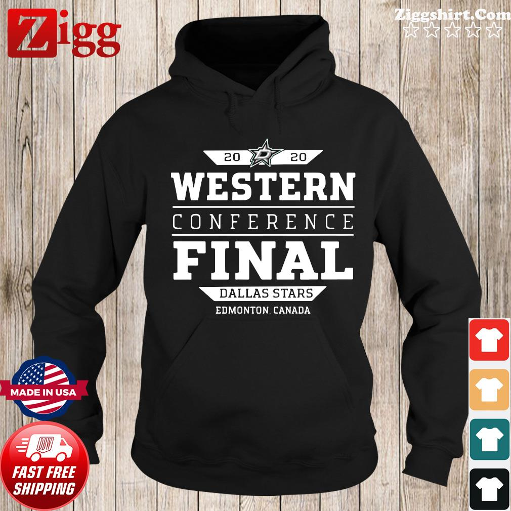 Dallas Stars 2020 Western Conference Final Edmonton Canada Shirt Hoodie