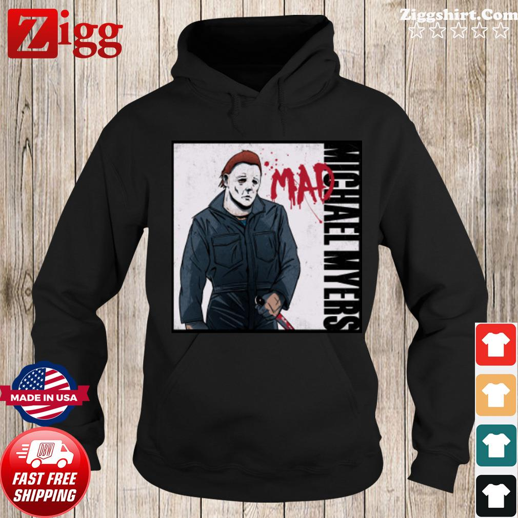 Michael Myers mad s Hoodie