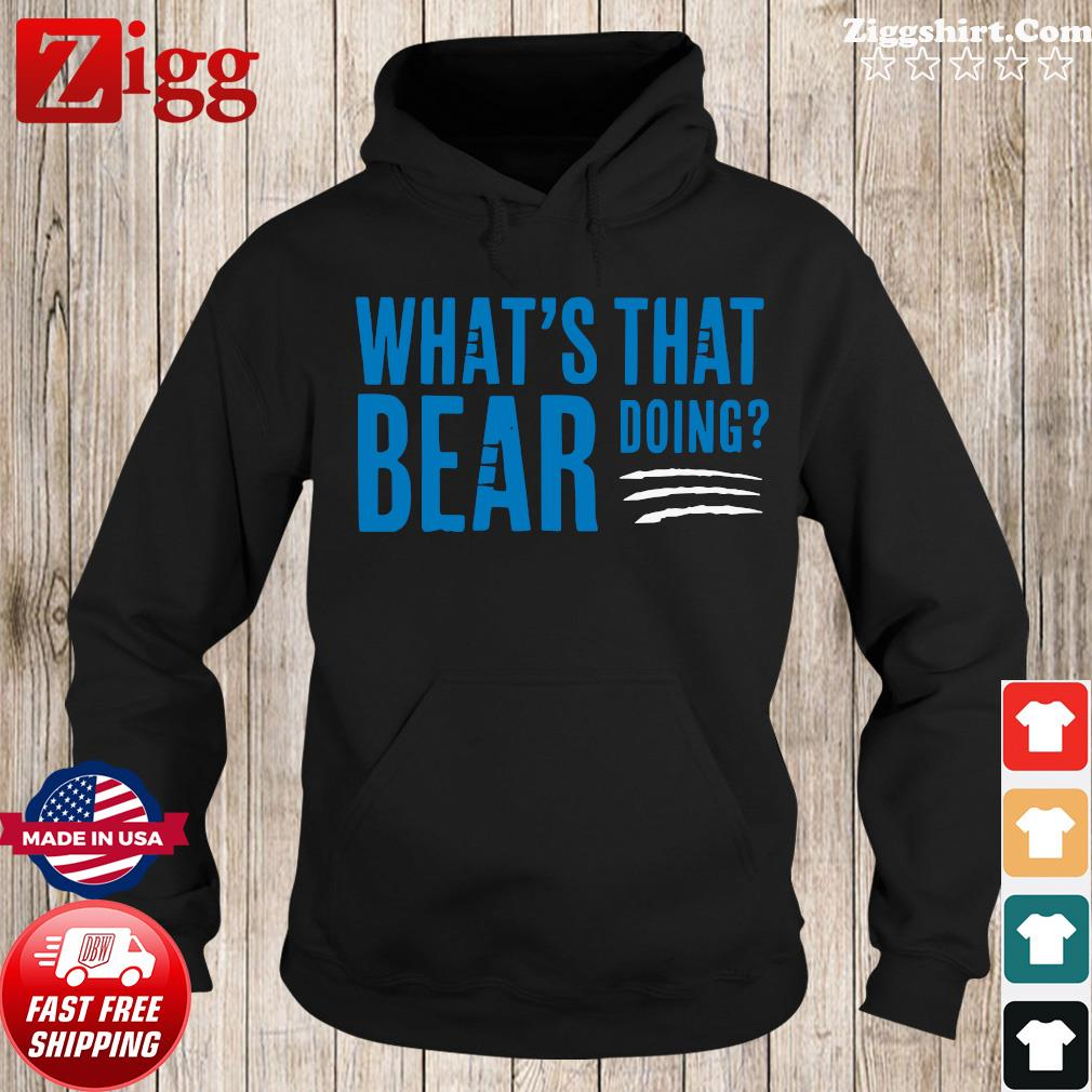 What's that bear doing s Hoodie