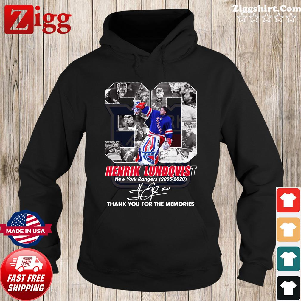 30 Henrik Lundqvist New York Rangers 2005 2020 Thank You For The Memories Signature Shirt Hoodie