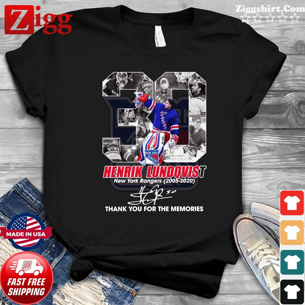 30 Henrik Lundqvist New York Rangers 2005 2020 Thank You For The Memories Signature Shirt