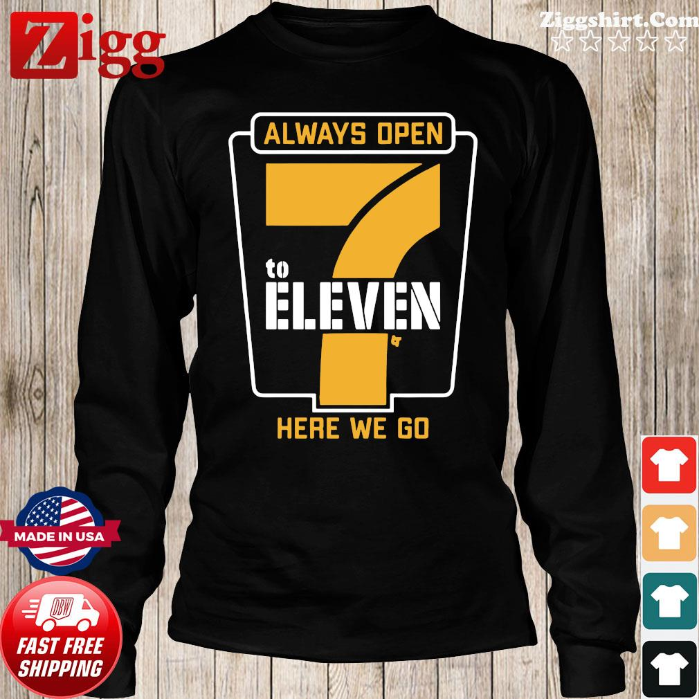 Always Open 7 To Eleven Here We Go Football Shirt Long Sweater