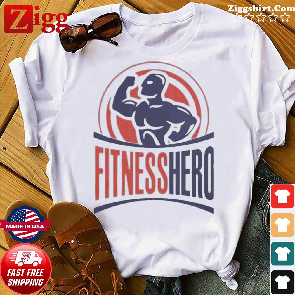 Fitness Hero Best shirt