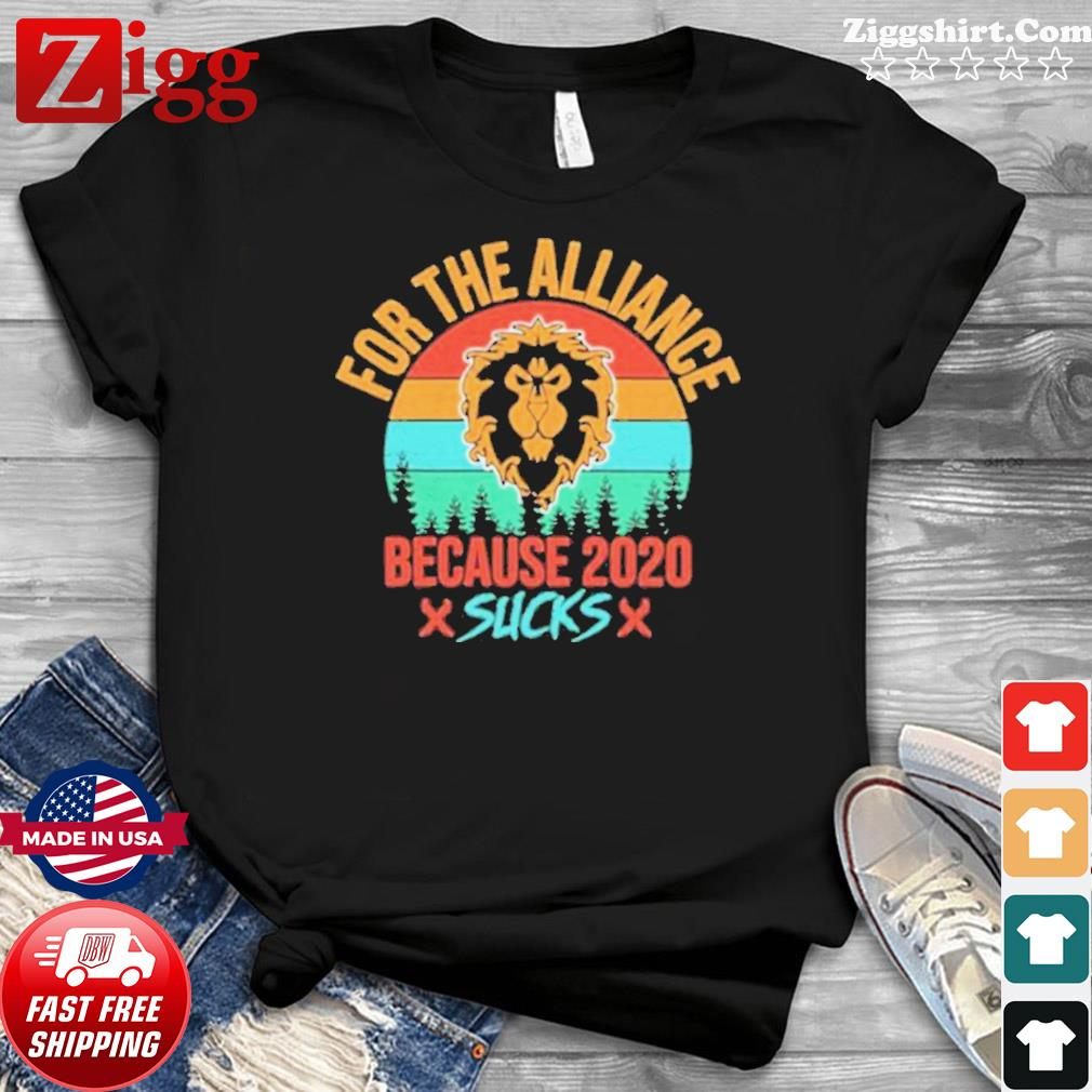 For the Alliance because 2020 Sucks vintage shirt