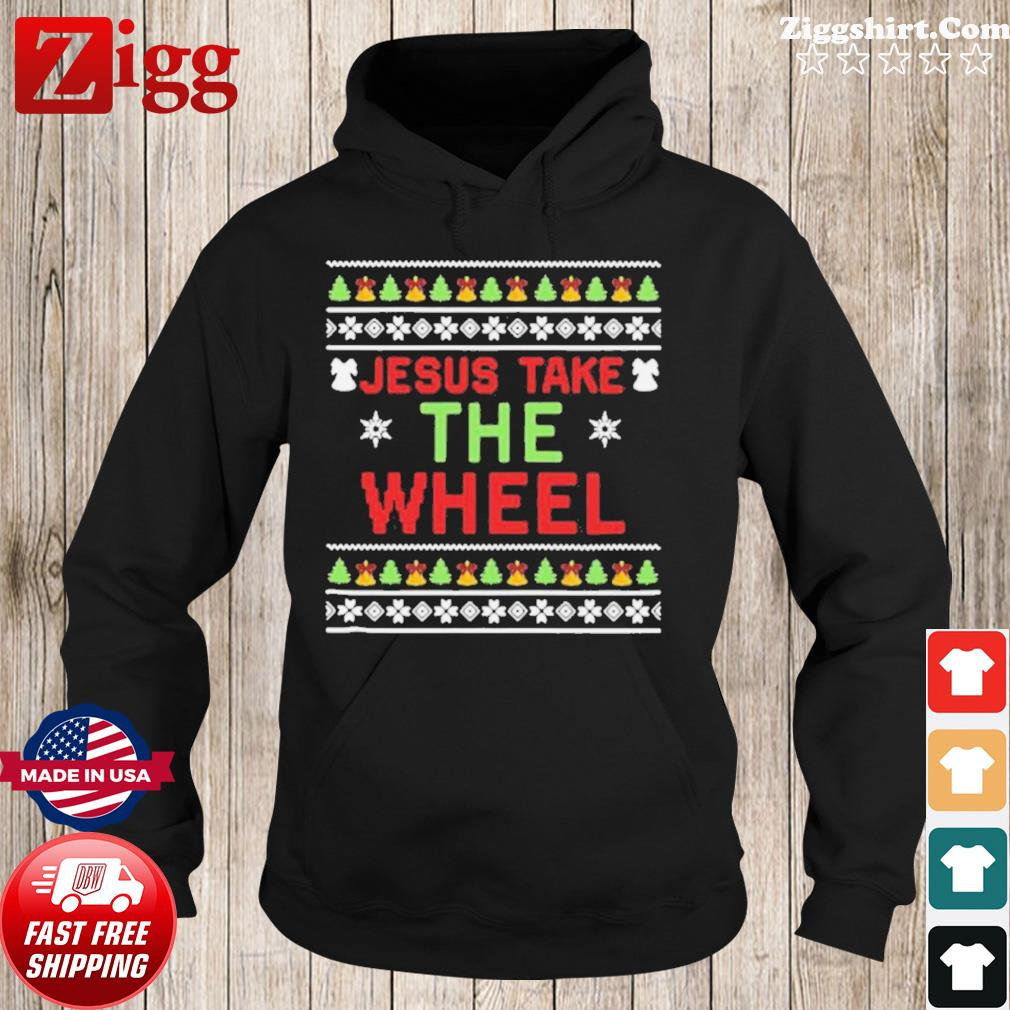 Jesus Take The Wheel Ugly Christmas s Hoodie
