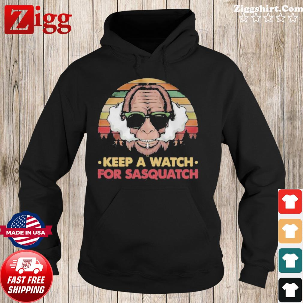 Keep A Watch For Sasquatch Vintage s Hoodie