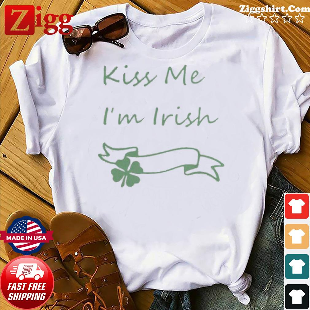 Kiss Me Irish shirt
