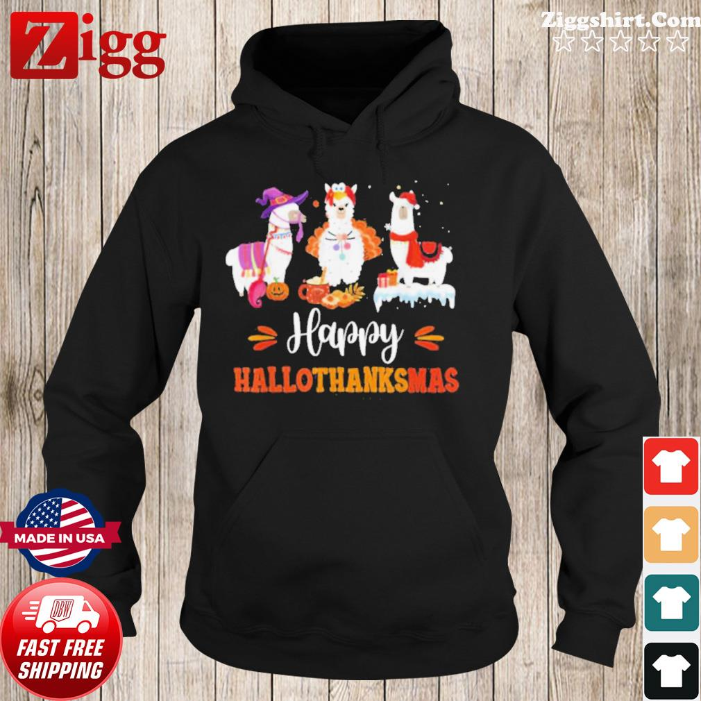 Llama Happy Hallothanksmas Halloween Thanksgiving Xmas Sweats Hoodie