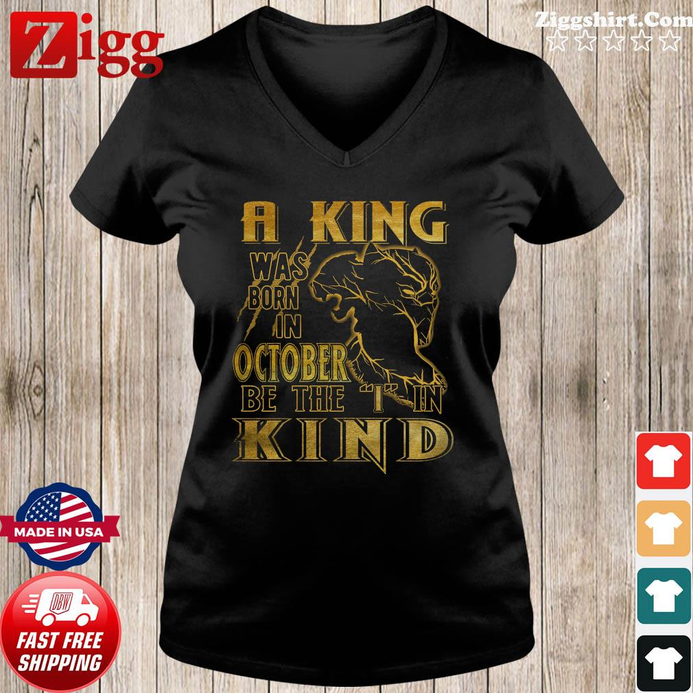 RIP Black Panther A King Was Born In October Be The I In Kind Shirt Ladies tee