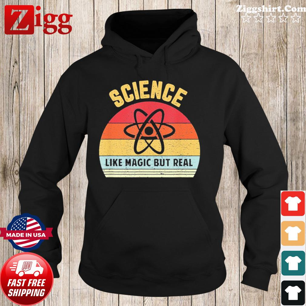 Science Like Magic But Real Funny Science Teacher Vintage Retro Shirt Hoodie