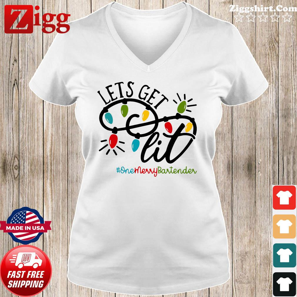 Let's Get One Merry Bartender Shirt Ladies tee